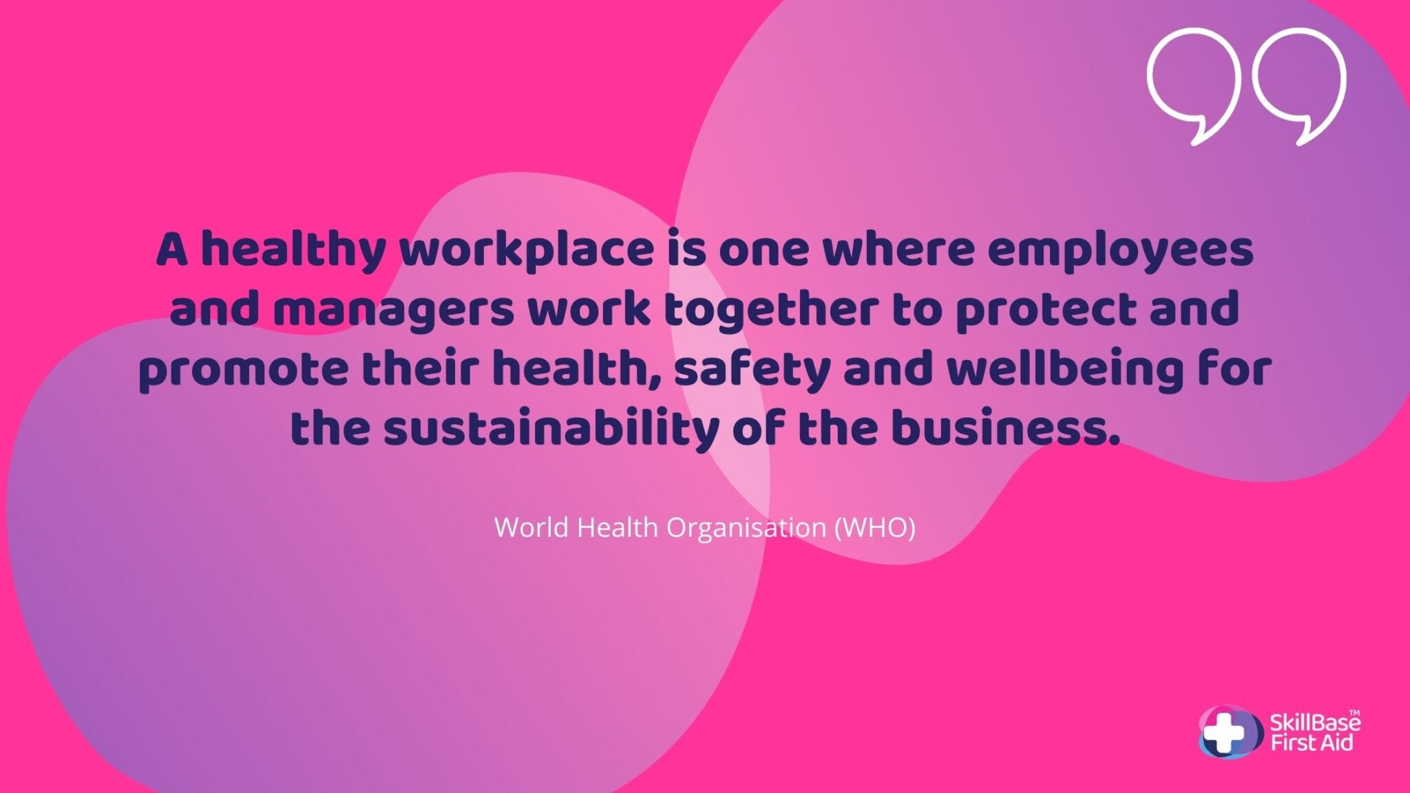 World Health Organisation quote