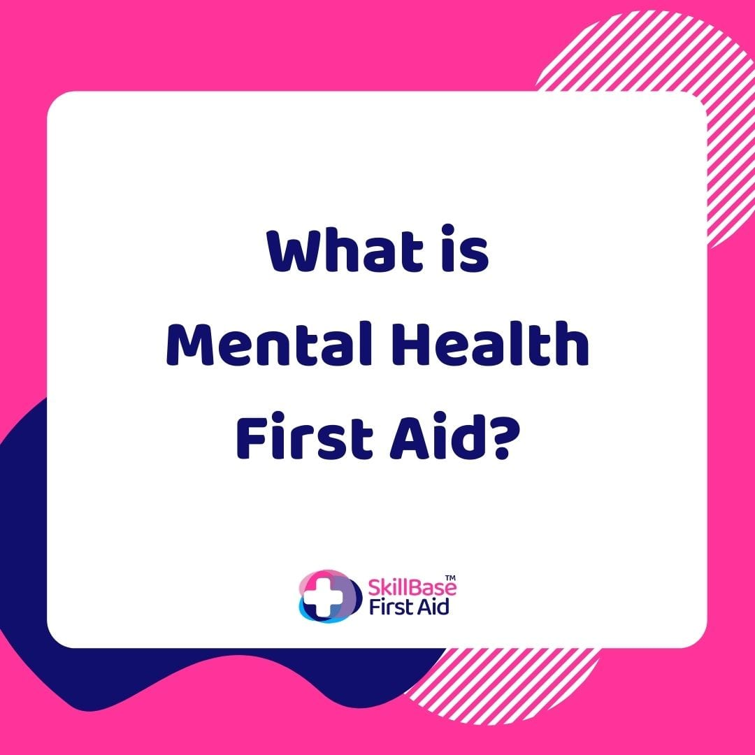 what is mental health first aid?
